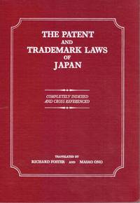 image of The Patent and Trademark Laws of Japan Completely Indexed and Cross  Referenced