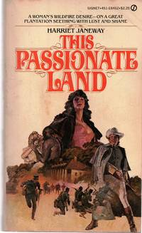 This Passionate Land by  Harriet Janeway - Paperback - 1st printing - 1979 - from Mindstuff Books and Biblio.com