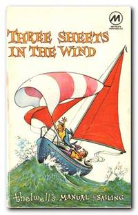 Three Sheets In The Wind Thelwell's Manual of Sailing
