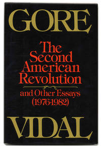 the second american revolution by vidal gore image of the second american revolution and other essays