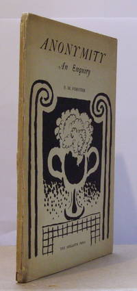 Anonymity - An Enquiry. by  E.M FORSTER - First Edition - 1925 - from Peter Ellis bookseller (SKU: FORSTERE027767)