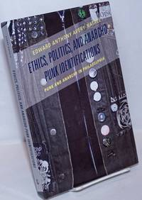 image of Ethics, Politics and Anarcho-Punk Identifications: Punk and Anarchy in Philadelphia
