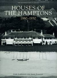 Houses of the Hamptons, 1880-1930