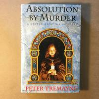 Absolution by Murder: A Sister Fidelma Mystery