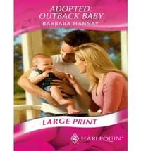 Adopted: Outback Baby (Romance Large Print) (Mills & Boon Largeprint Romance)