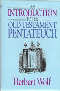An Introduction to the Old Testament Pentateuch