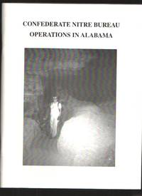 Confederate Nitre Bureau, Operations in Alabama by  Marion O Smith - Paperback - Signed - 2007 - from Elders Bookstore and Biblio.com