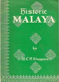 Historic Malaya: An Outline History