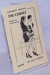 image of Turnabout presents the Corset: stories of transvestism