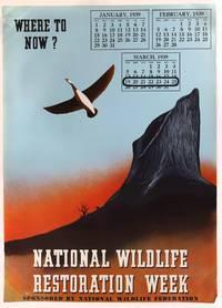 National Wildlife Restoration Week Poster, 1939