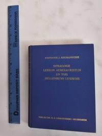Synagoge Lexeon Athesauriston en tois Hellenikois Lexikois