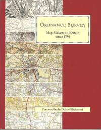 Ordnance Survey.  Map Makers to Britain since 1791