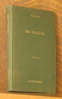 DIE WALKURE, THE RING OF THE NIBELUNGEN, SECOND PART