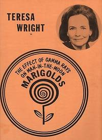 """TERESA WRIGHT IN """"THE EFFECT OF GAMMA RAYS ON MAN-IN-THE-MOON MARIGOLDS"""