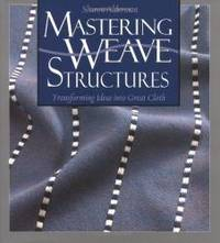 image of Mastering Weave Structures: Transforming Ideas into Great Cloth