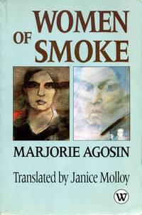 image of Women of Smoke: Latin American Women in Literature in Life