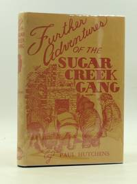 image of FURTHER ADVENTURES OF THE SUGAR CREEK GANG
