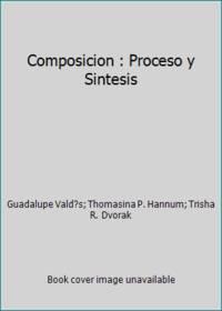 Composicion : Proceso y Sintesis