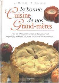 image of La bonne cuisine de nos grand-mères
