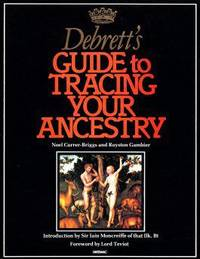 Papermac;Tracing Ancestry: Guide to Tracing Your Ancestry by  Royston  Noel & Gambier - Paperback - 1982 - from Bookbarn International (SKU: 355976)