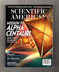 Scientific American - March, 2017. Mission to Alpha Centauri; Dinosaurs' True Colors; Cancer-Killing Synthetic Immune Cells; New Turing Tests: AI or NI?; Bug Battle: Corn Rootworm; Genetic Tests for Newborns; Poverty Hurts Kids' Brains