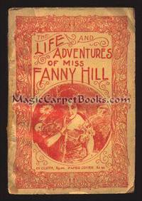 The Life and Adventures of Miss Fanny Hill by Anonymous