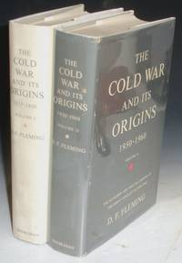 The Cold War and Its Origins: 1917-1950 by  D.F Fleming - First Editions - from Alcuin Books, ABAA-ILAB and Biblio.co.uk