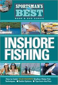 Inshore Fishing: How to Catch Your Favorite Shallow Water Fish With Dvd (Sportsman\'s Best)