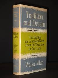 Tradition and Dream: The English and American Novel from the Twenties to our Time