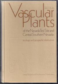 image of Vascular Plants of the Nevada Test Site and Central-Southern Nevada: ecologic and geographic distributions