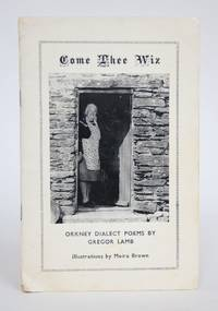 image of Come Thee Wiz: Orkney Dialect Poems
