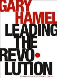 Leading the Revolution (Harvard Business School Press) [Illustrated]
