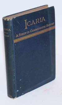 Icaria, a chapter in the history of communism