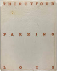 Thirtyfour Parking Lots in Los Angeles (Signed First Edition with Ephemera)