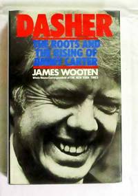 Dasher The Roots and The Rising of Jimmy Carter