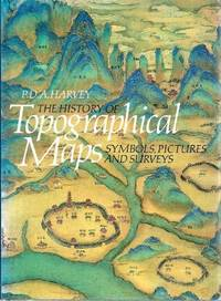 image of The History of Topographical Maps: Symbols, Pictures and Surveys