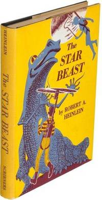 The Star Beast by  Robert A Heinlein - 1st Edition - 1954 - from Quintessential Rare Books, LLC and Biblio.com