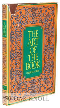 ART OF THE BOOK A REVIEW OF SOME RECENT EUROPEAN AND AMERICAN WORK IN TYPOGRAPHY, PAGE DECORATION & BINDING.|THE