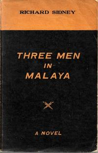 Three Men in Malaya (To Say Nothing of the Boy)