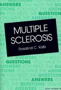 image of Multiple Sclerosis : The Questions You Have - The Answers You Need