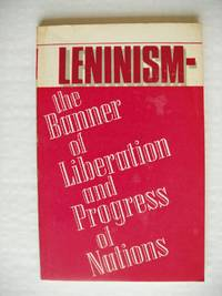 image of Leninism - The Banner of Liberation and Progress of Nations