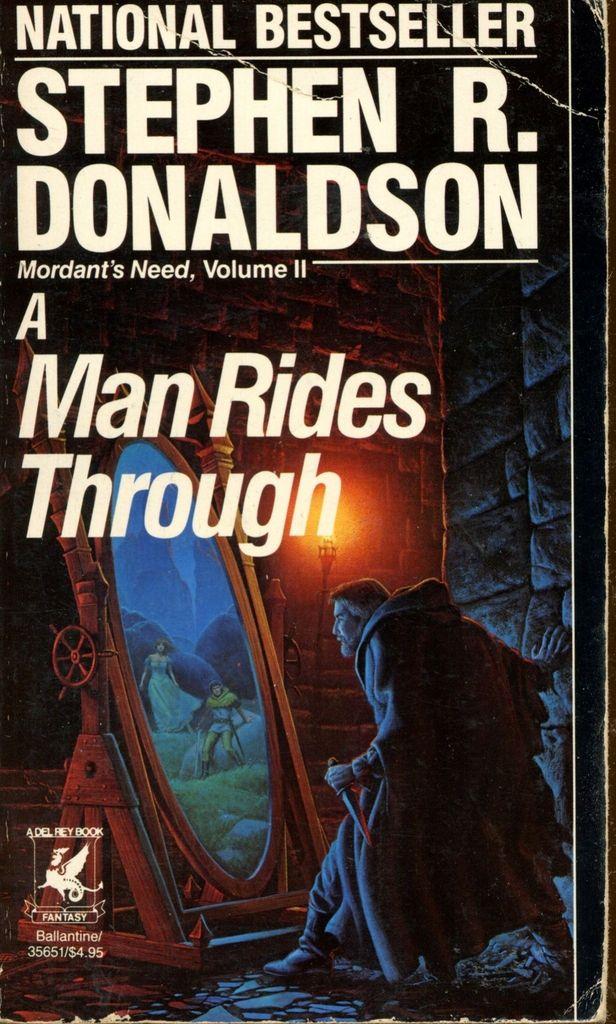 A Man Rides Through Mordant S Need Volume Ii By Stephen R border=