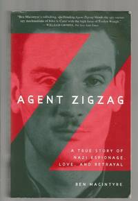Agent Zigzag by Ben Macintyre - Paperback - 2007 - from Charles B. Andrews and Biblio.com