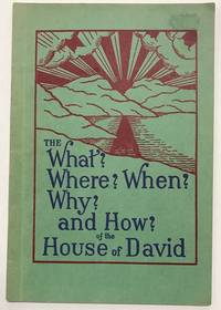 The what? where? when? why? and how? of the House of David