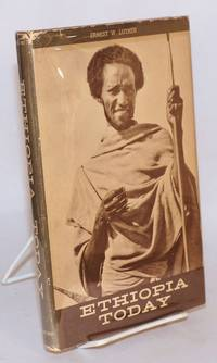 Ethiopia today by  Ernest W Luther - 1958 - from Bolerium Books Inc., ABAA/ILAB and Biblio.com