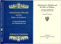 Administrative Tribunals and the Rules of Evidence