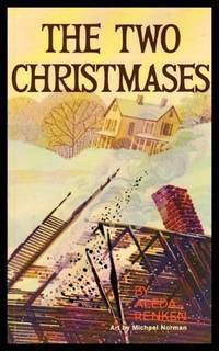 THE TWO CHRISTMASES - A Haley Adventure Book