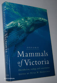 MAMMALS OF VICTORIA: Distribution, Ecology and Conservation