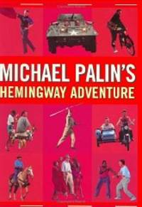 image of Michael Palin's Hemingway Adventure