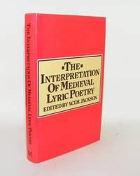 THE INTERPRETATION OF MEDIEVAL LYRIC POETRY